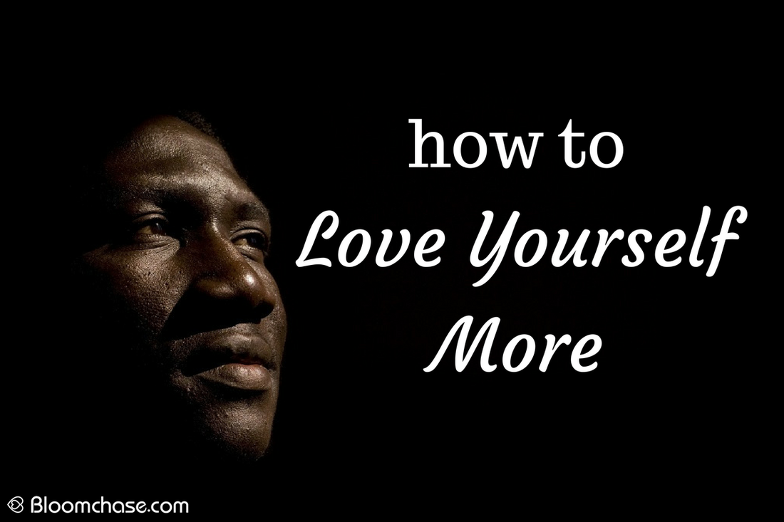 how to love yourself more