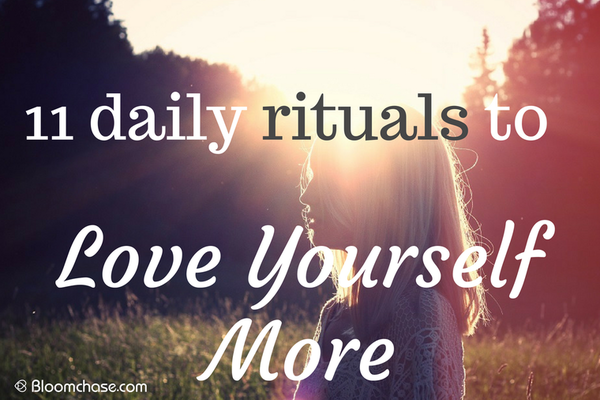 11 Daily Rituals to Love Yourself More
